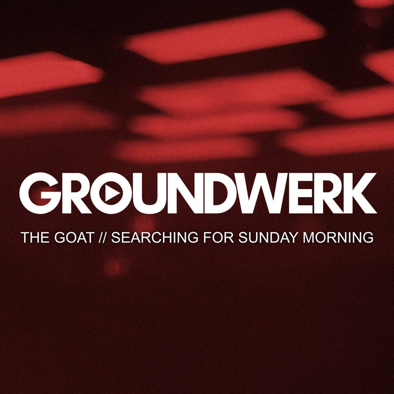 Searching For Sunday Morning