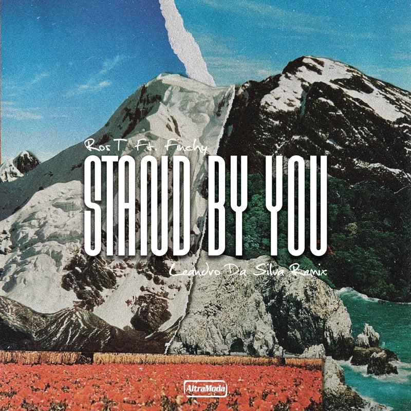 Stand By You - Leandro Da Silva Remix