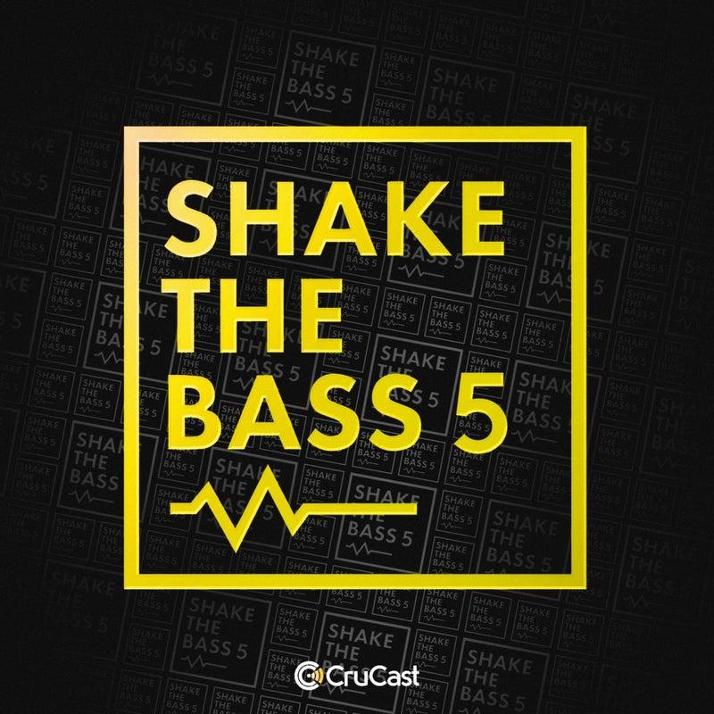 Shake the Bass 5