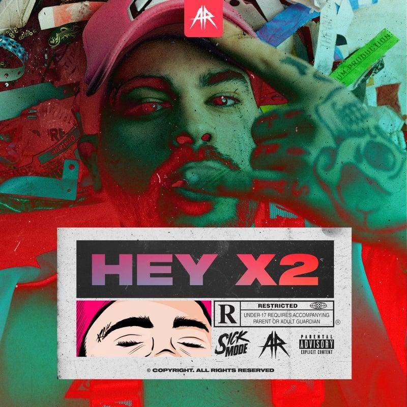 HEY X2