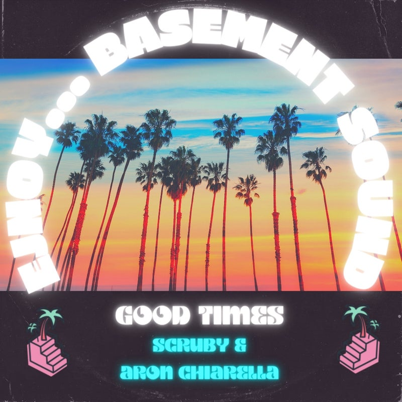 Good Times (Extended Mix)