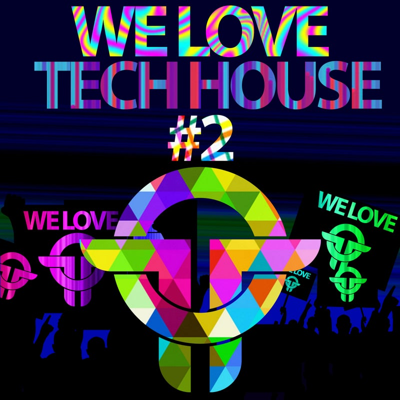 Twists Of Time We Love Tech House #2