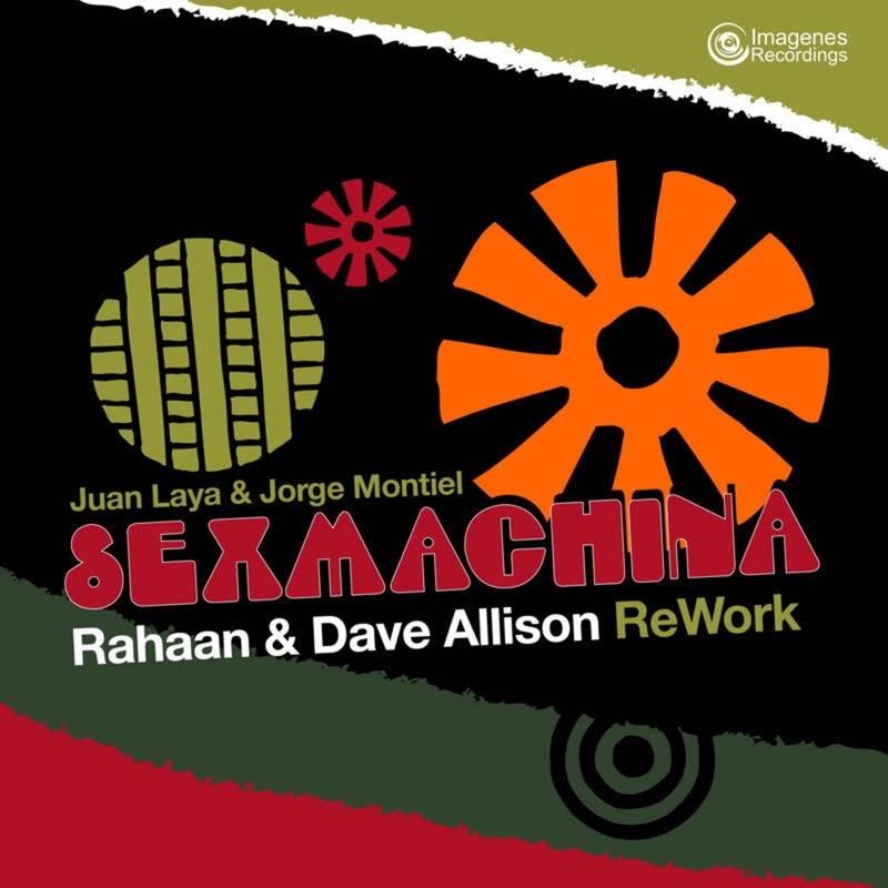 Sexmachina (Rahaan & Dave Allison Re-work)