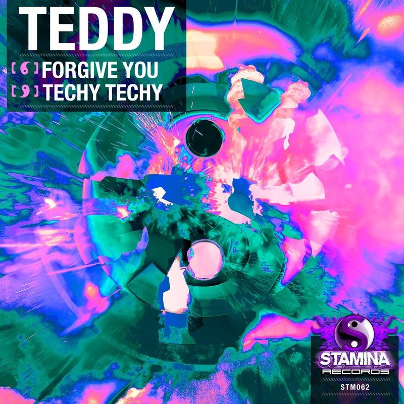 Forgive You / Techy Techy