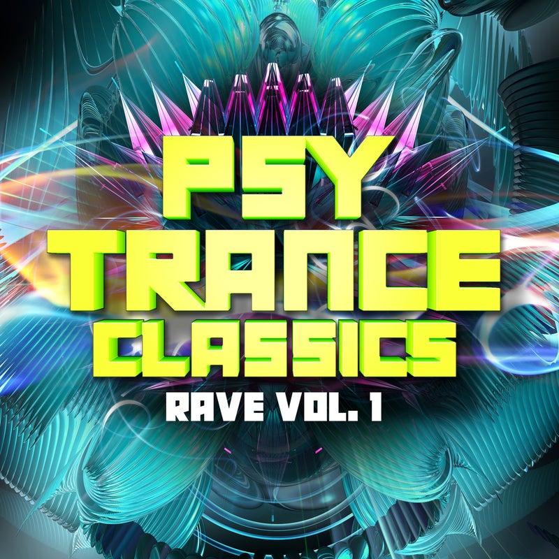 Psy Trance Classics: Rave, Vol. 1