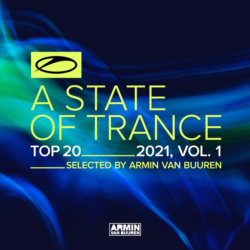 A State Of Trance Top 20 - 2021, Vol. 1 (Selected by Armin van Buuren) - Extended Versions