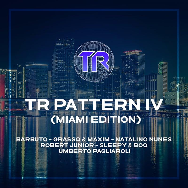TR Pattern IV (Miami Edition)