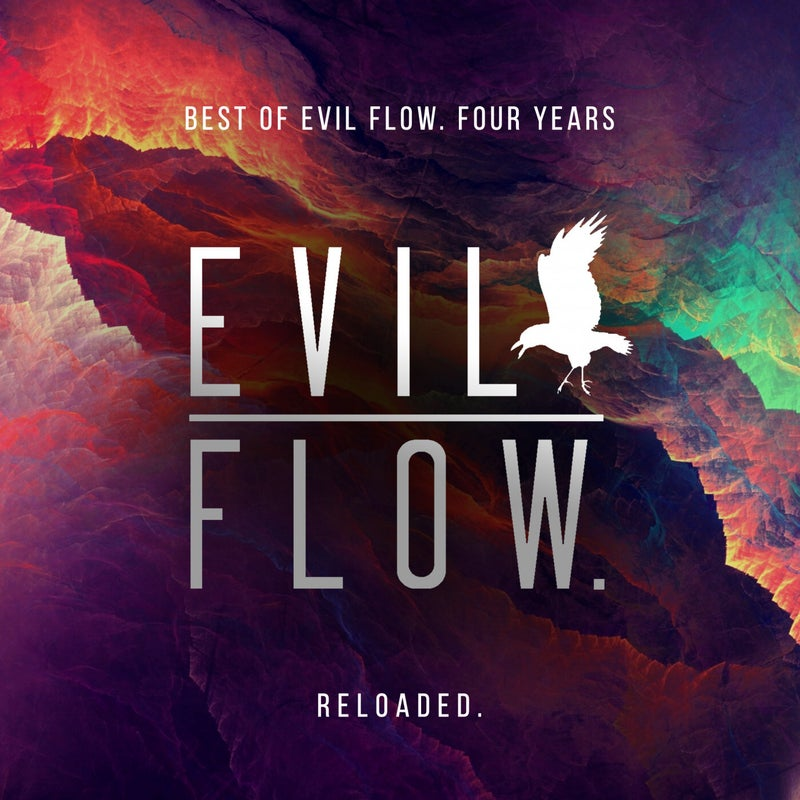 Best Of Evil Flow. Four Years