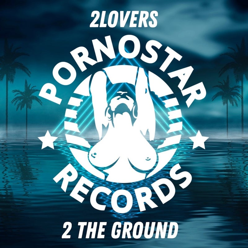 2Lovers - 2 The Ground