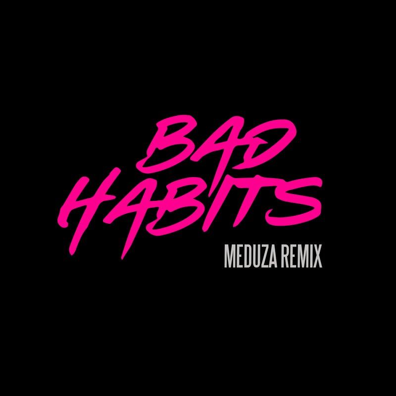 Bad Habits (MEDUZA Extended Remix)