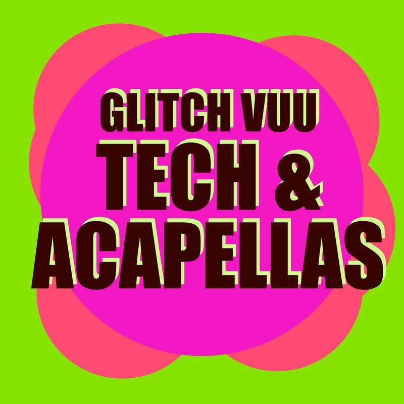 Tech & Acapellas