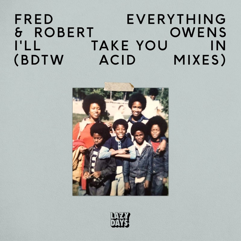 I'll Take You In (BDTW Acid Mixes)