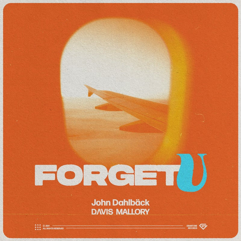Forget U - Extended Mix