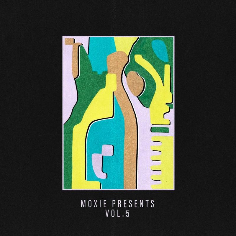 Moxie Presents, Vol. 5