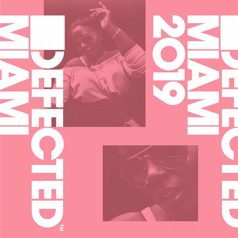 Defected Miami 2019