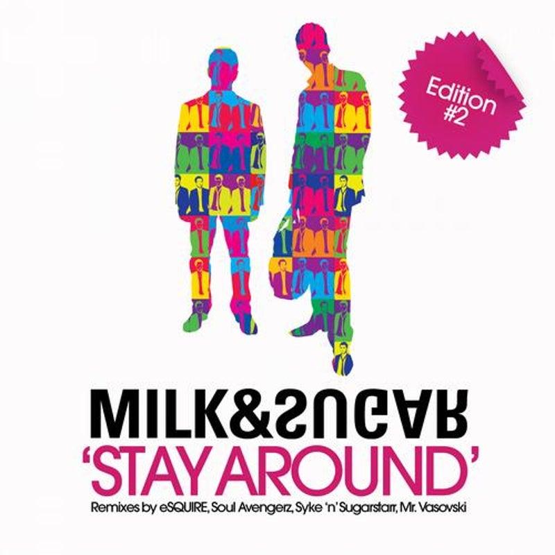 Stay Around (Edition 2)