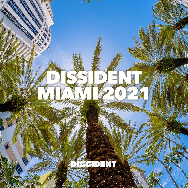 Dissident Miami 2021