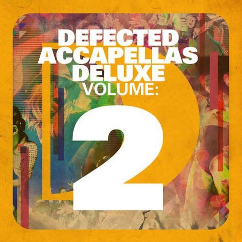 Defected Accapellas Deluxe Volume 2