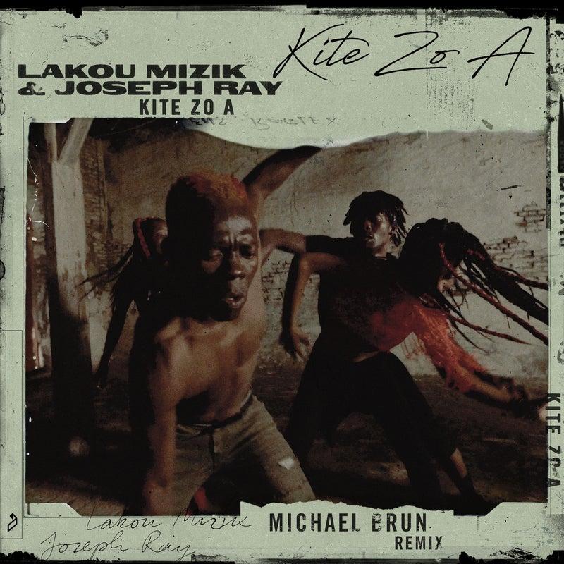 Kite Zo A (Michael Brun Remix)