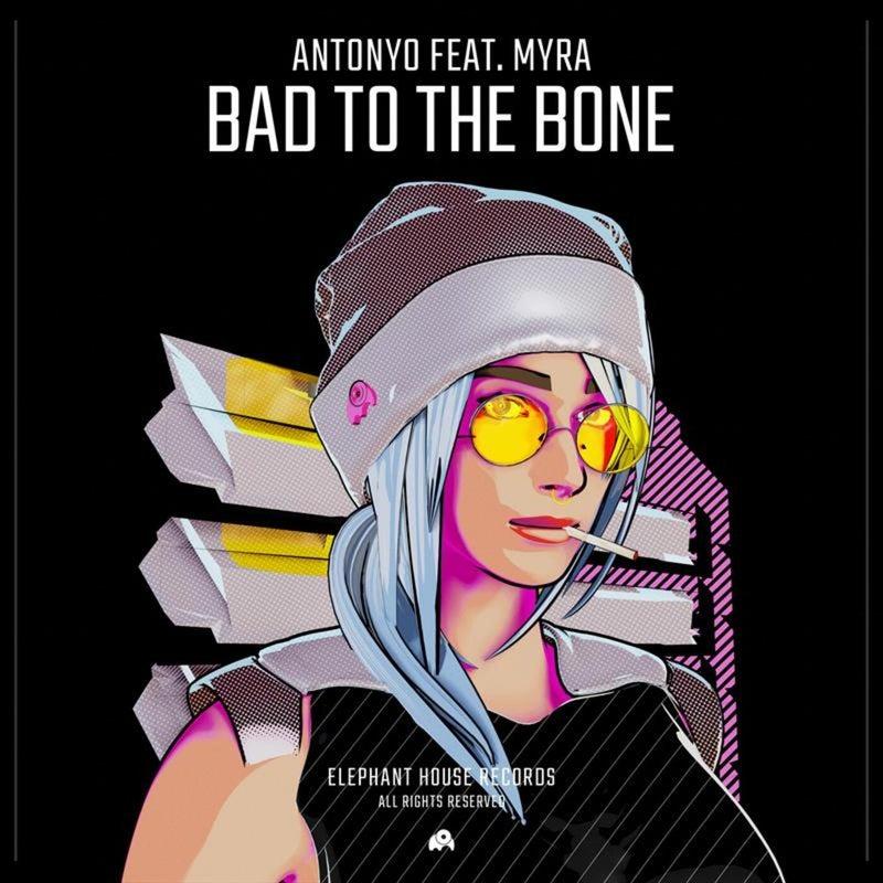 Bad to the Bone (feat. MYRA)