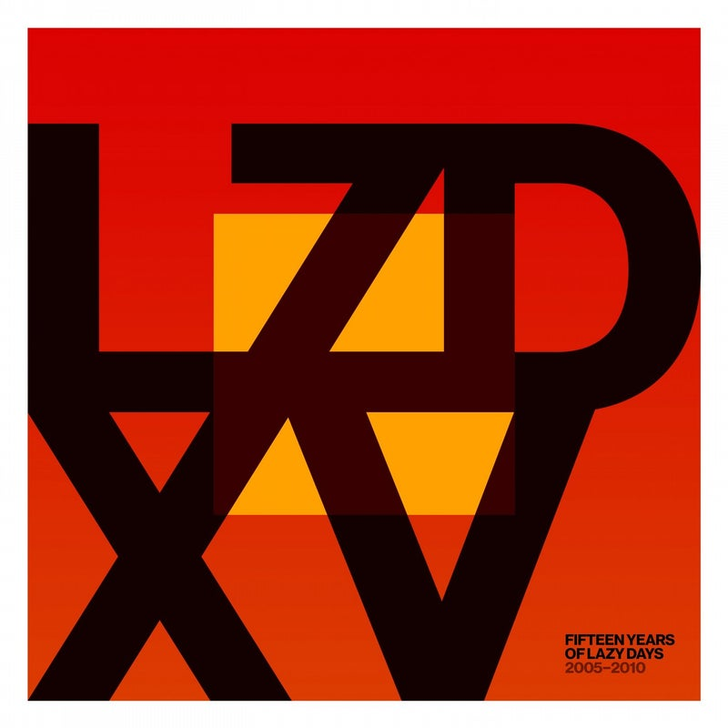 LZD XV: Fifteen Years of Lazy Days (2005-2010)