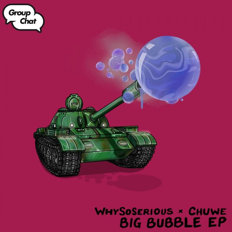 Big Bubble EP