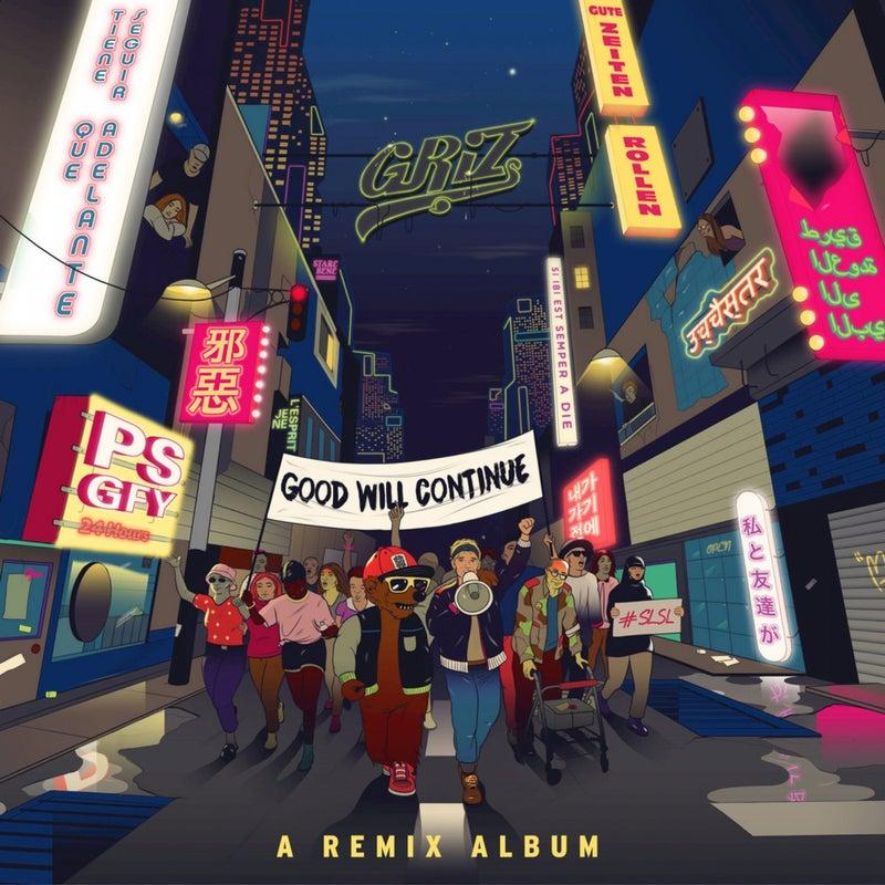 Good Will Continue (Remixes)
