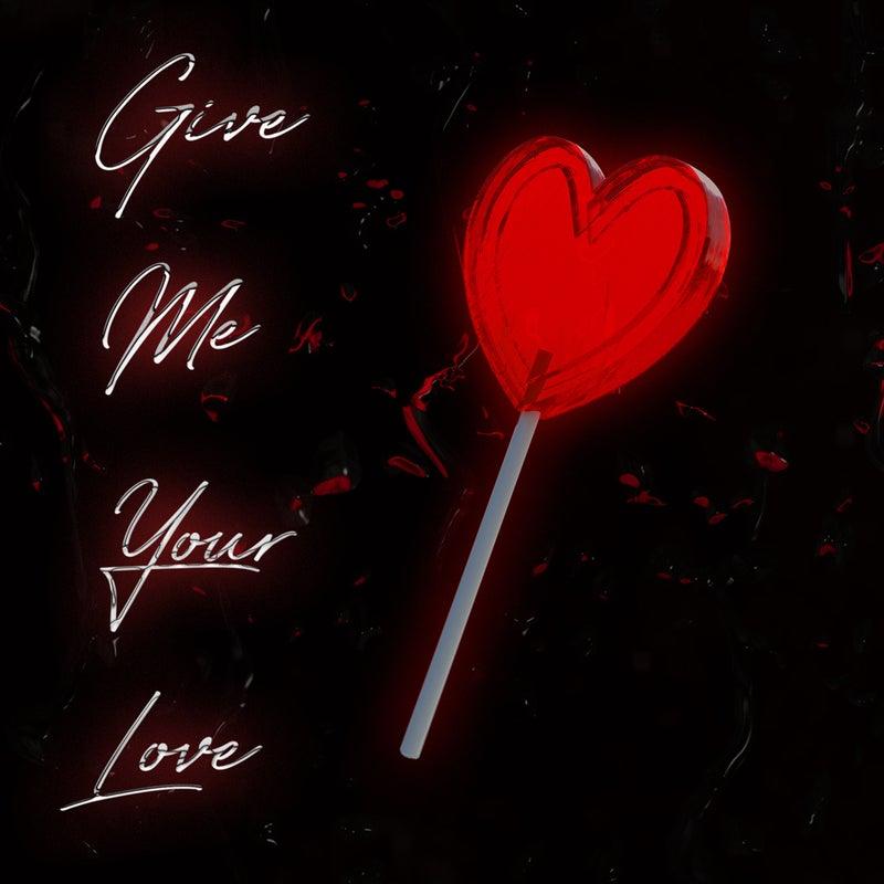 Give Me Your Love - Scott Humphrey Remix