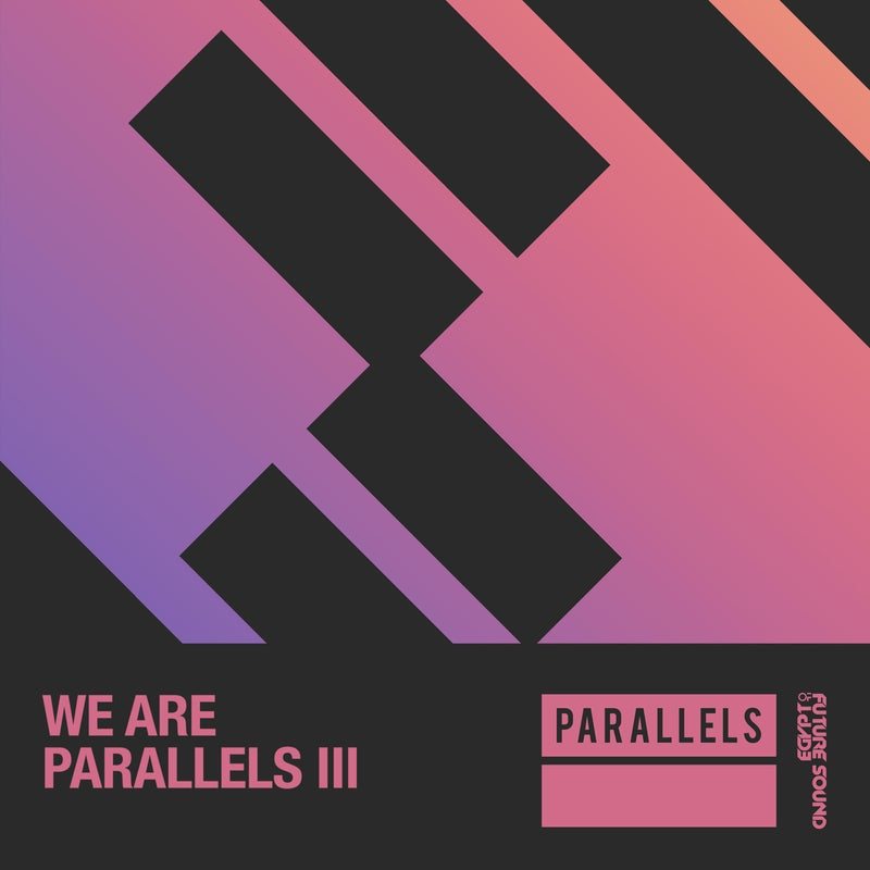 We Are Parallels Vol.3