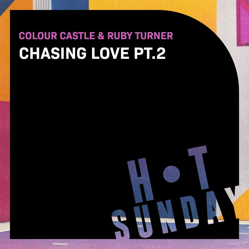 Chasing Love, Pt. 2