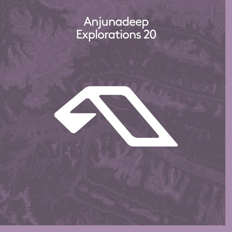Anjunadeep Explorations 20
