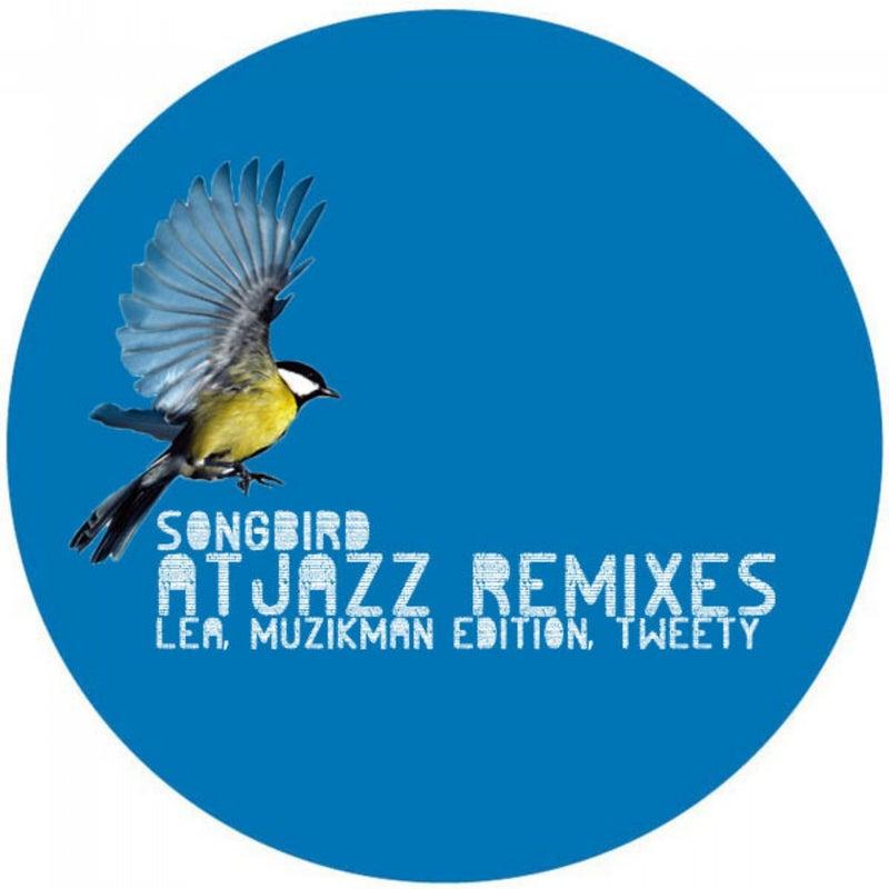 Songbird (Atjazz Remixes)