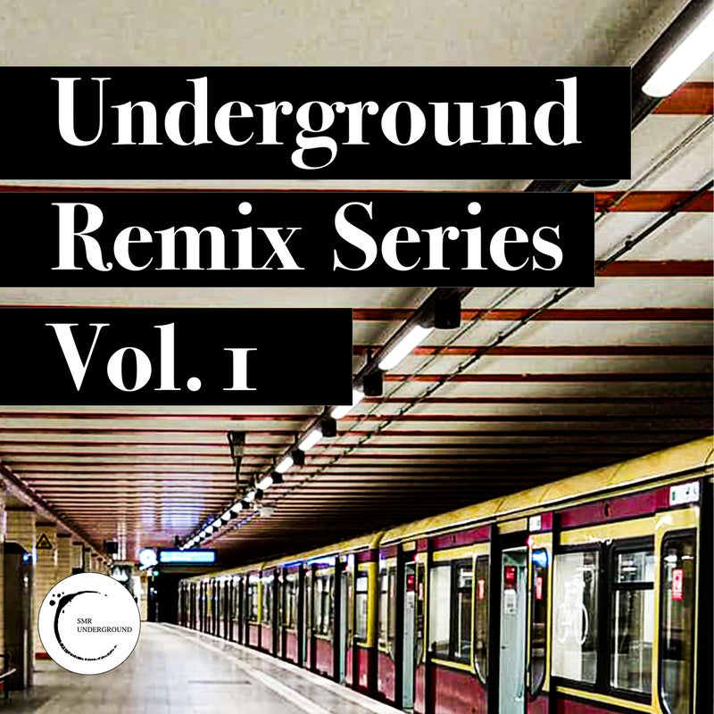 UndergrounD Remixes Serie Vol.I