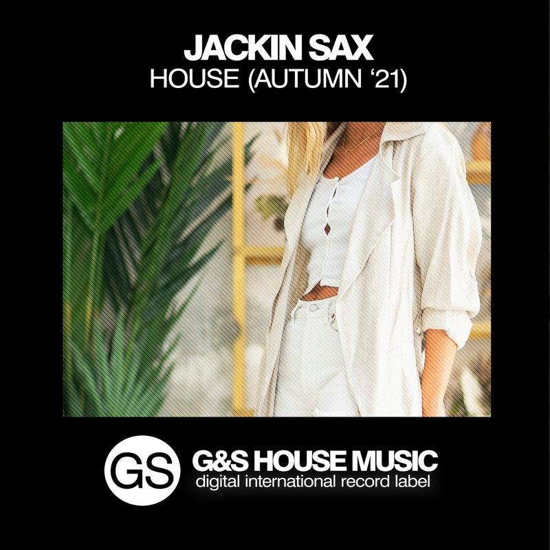 Jackin Sax House (Autumn '21)