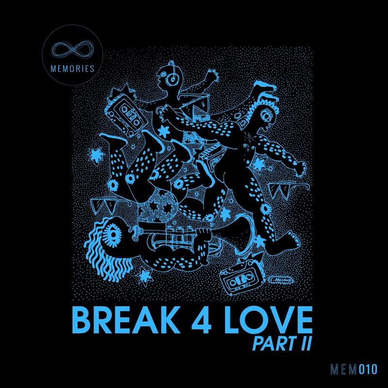 Break 4 Love, Pt. 2