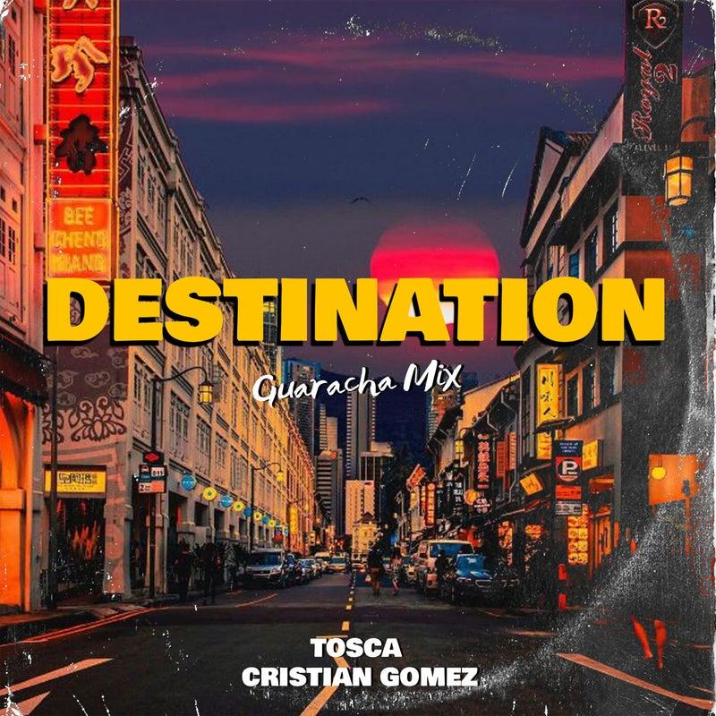 Destination (Guaracha Mix)