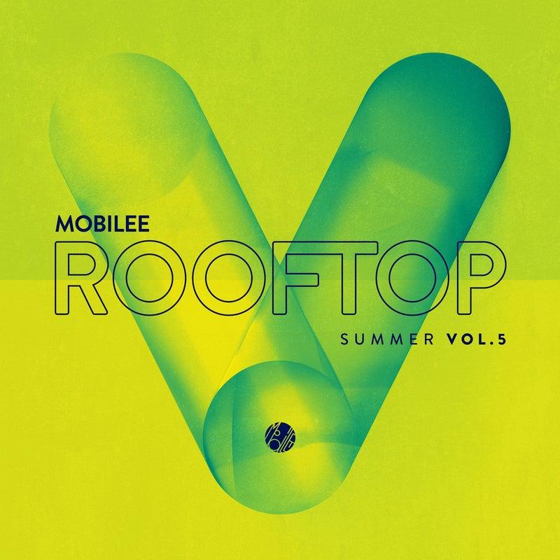 Mobilee Rooftop Summer Vol. 5