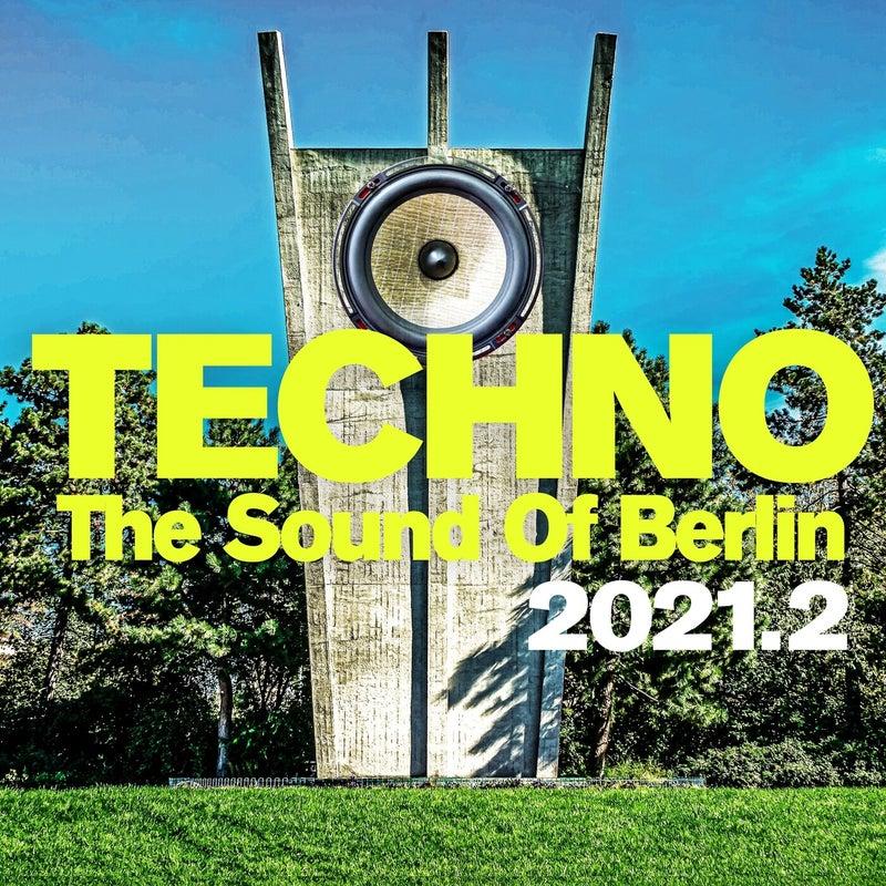 Techno : The Sound of Berlin 2021.2