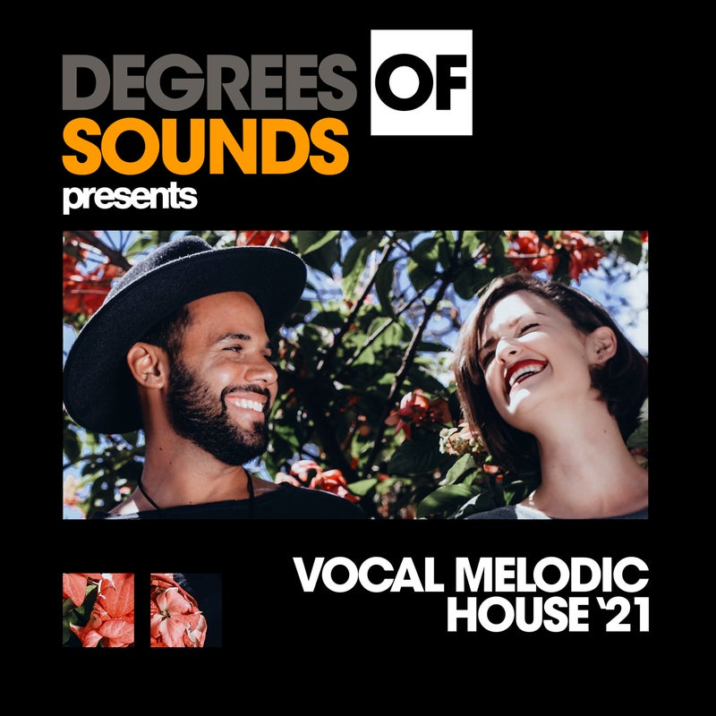 Vocal Melodic House Summer '21
