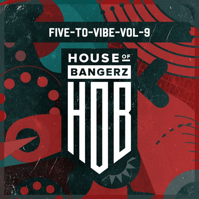 Five To Vibe To Vol.9