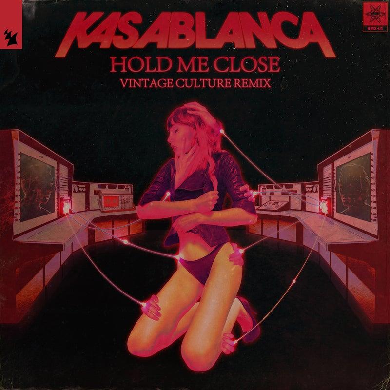Hold Me Close - Vintage Culture Remix