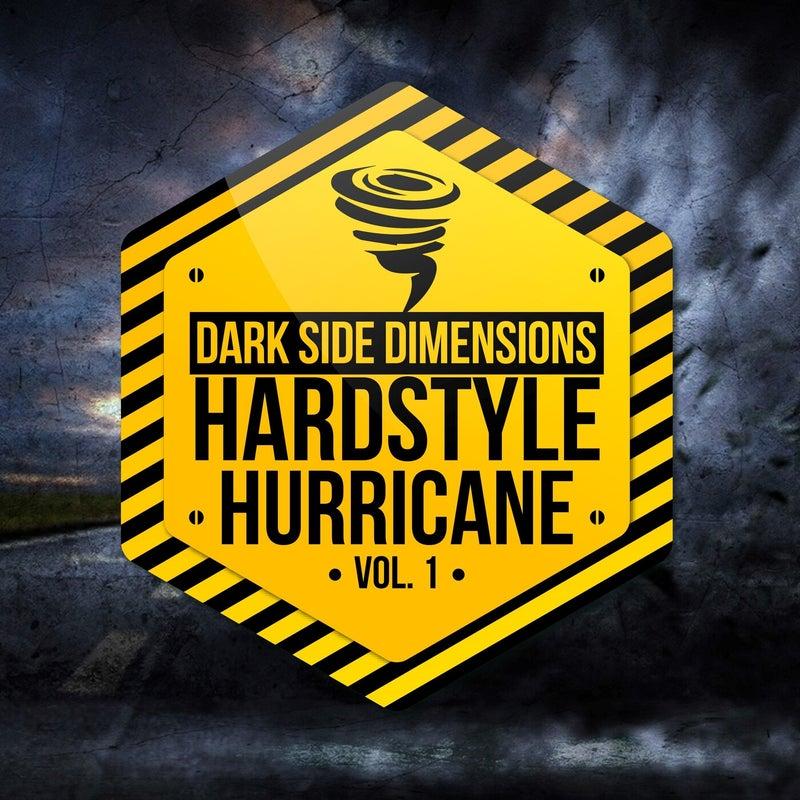 Hardstyle Hurricane, Vol. 1 - Dark Side Dimensions