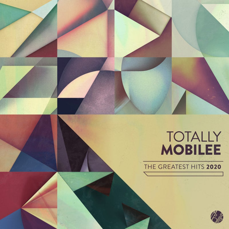 Totally Mobilee - Greatest Hits 2020