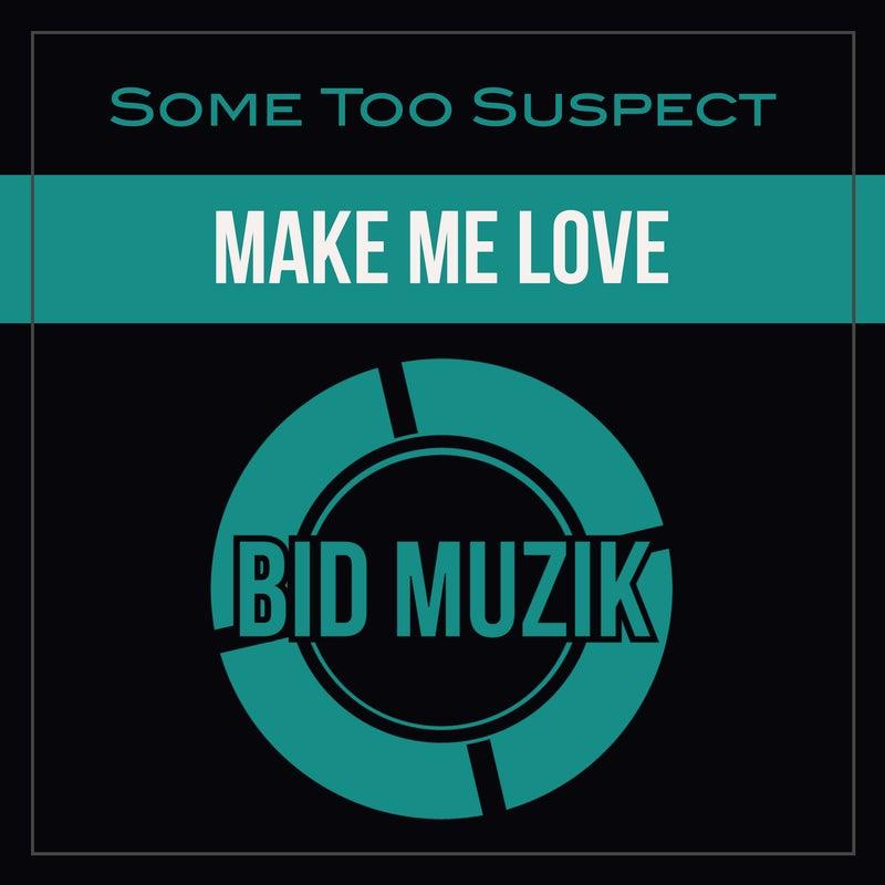 Make Me Love