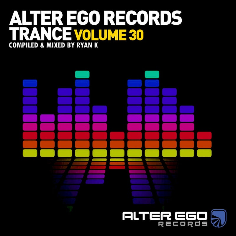Alter Ego Trance, Vol. 30: Mixed By Ryan K