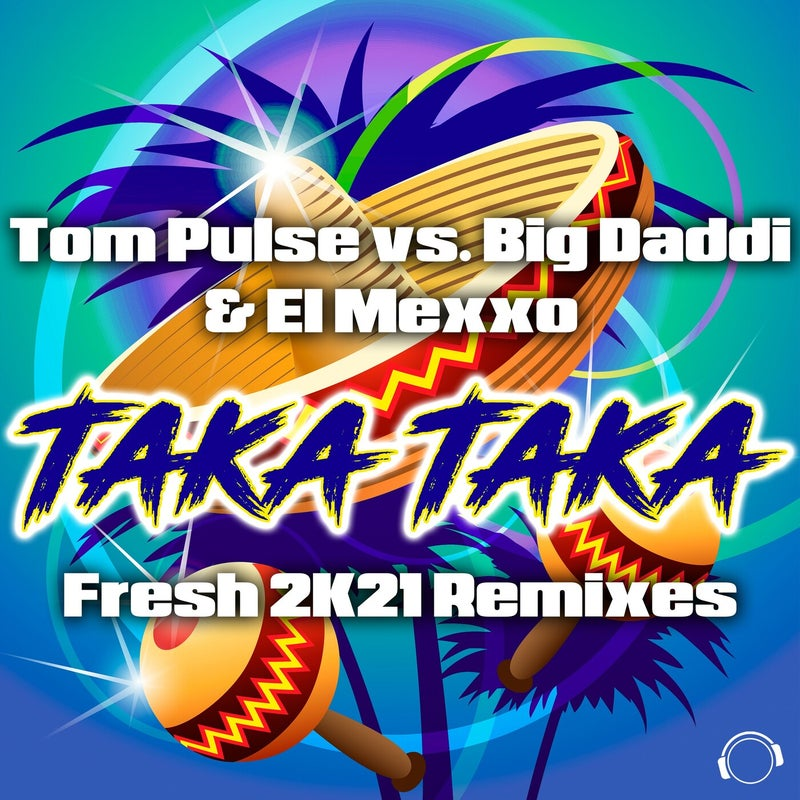 Taka Taka (Fresh 2K21 Remixes)