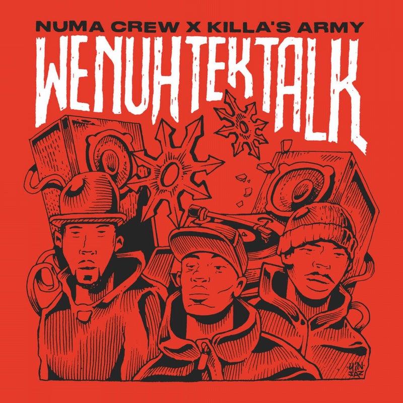 We Nuh Tek Talk