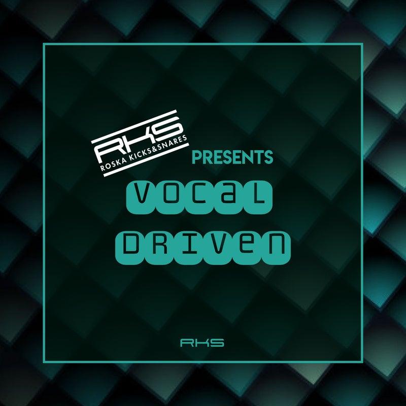 RKS Presents: Vocal Driven