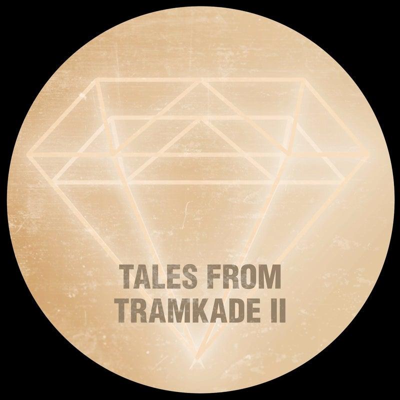 Tales From Tramkade II