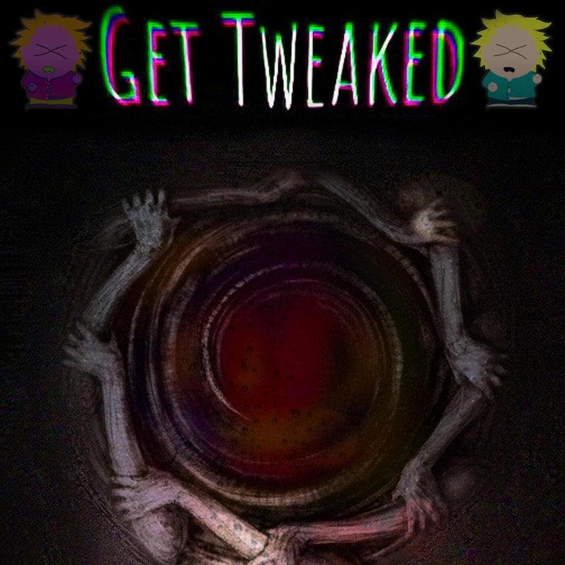 Get Tweaked
